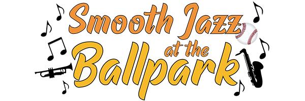 Smooth Jazz at the Ballpark